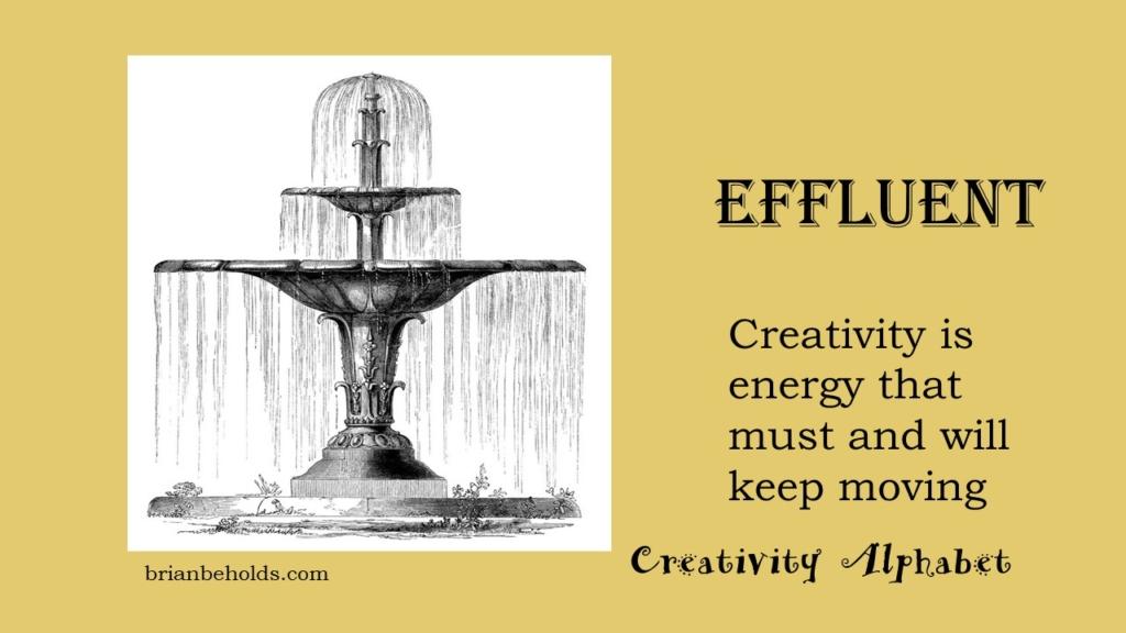 Efflluent, Creativity Alphabet