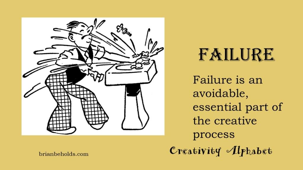 Failure, Creativity Alphabet