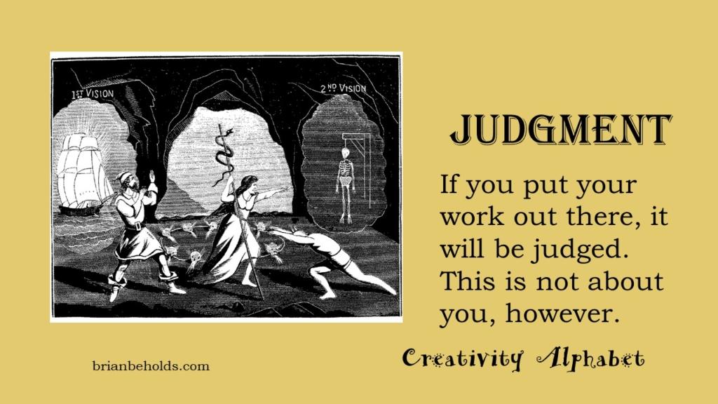 Judgment, Creativity Alphabet