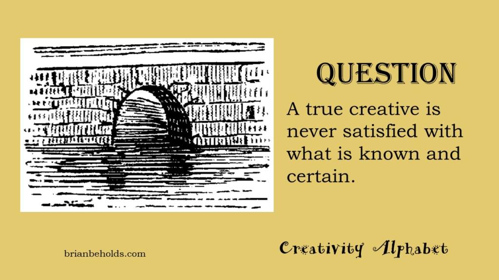 Question, Creativity Alphabet